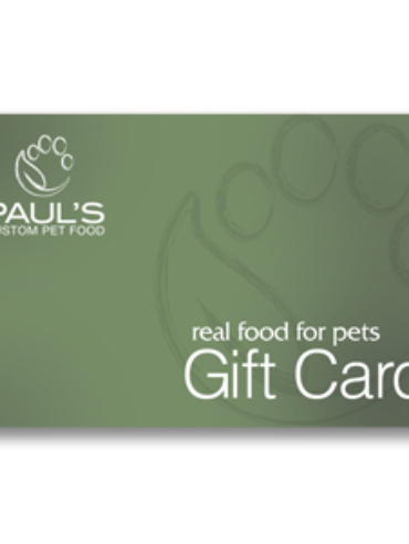 Paul's Custom Pet Food gift cards - Fresh Dog Food Delivery